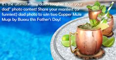 http://buxxu.net/pages/fathersdaycontestWho REALLY has the toughest dad?! Enter your dad's manliest (or most hilarious) photo and get a chance to win the ultimate Father's Day present – two 100% solid copper mugs by Buxxu!