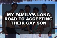 My Familys Long Road to Accepting Their Gay Son Coming Out Stories, Self Exploration, Overcoming Obstacles, Read More, Lgbt, Thankful, Sayings, Reading, Pride