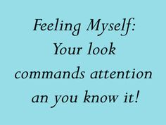 I got: Feeling Myself: Your look commands attention an you know it!! What's Your Makeup Personality?