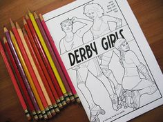 Derby Girls  a Coloring Book for Adults  Art by ScarletTentacle