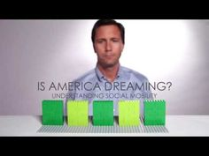 Is America Dreaming?: Understanding Social Mobility - YouTube