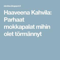 Haaveena Kahvila: Parhaat mokkapalat mihin olet törmännyt Baking, Food, Bakken, Essen, Meals, Backen, Yemek, Sweets, Eten