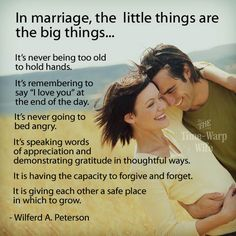In marriage, the little things are the big things. ~ Wilferd A. Peterson via Time-Warp Wife Marriage Relationship, Marriage And Family, Happy Marriage, Marriage Advice, Love And Marriage, Marriage Qoutes, Family Life, Relationship Science, Fierce Marriage