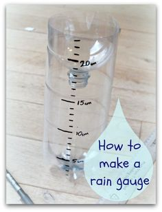 Just in case we have a wash out! How to make a Homemade rain gauge. So simple, educational and fun! Preschool Science, Science Classroom, Science Fair, Science Lessons, Teaching Science, Science For Kids, Science Activities, Science Projects, Science Experiments