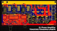 PCB Layout 2.1 Amplifier TDA2030 TDA2050 LM1875 hifi home audio amplifier Power Supply Circuit, Music Power, Stereo Amplifier, Circuit Diagram, Layout Design, Electronic Circuit