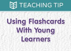 Using Flashcards With Young Learners   The Super Simple Learning Resource Center