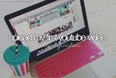 Upload my first YouTube video #bucketlist