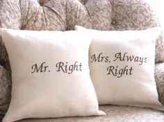 Items similar to Mr Right and Mrs Always Right Linen Pillow Cover Set , Wedding Bridal shower, Pair on Etsy Mrs Always Right, Mr Right, Pillow Talk, Pillow Set, Pillow Fight, Pillow Shams, Wedding Anniversary Gifts, Wedding Gifts, Wedding Ideas