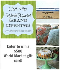 Days of Chalk and Chocolate: Cost Plus World Market Grand Opening and a Giveaway!