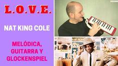 """""""L.O.V.E. de Nat King Cole con melódica y guitarra (incluye notas y acordes)"""