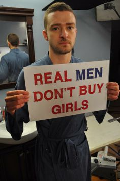 """Justin Timberlake: singer & actor - """"Real Men Don't Buy Girls"""" DNA Campaign to raise awareness around child sex slavery. Pole Dance, Famous Feminists, Bring Back Our Girls, Stop Human Trafficking, We Are The World, Thats The Way, Justin Timberlake, Real Man, Decir No"""