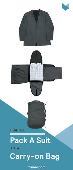 It's not as tough as it looks! Learn the quick and easy way to pack a suit in a carry-on bag, duffel or travel backpack for your next business trip. | minaal.com
