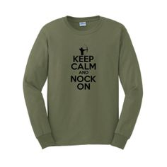 Keep Calm and Nock On Long Sleeve T-Shirt