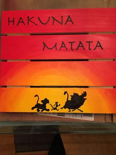 Hakuna Matata Hand Painted wood sign