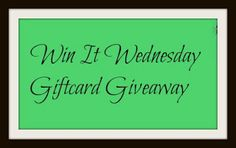 Win It Wednesday #Giveaway