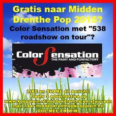 """Gratis naar Color Sensation met """"538 roadshow on tour"""" op vrijdagavond 5 juni bij Midden Drenthe Pop? Doe mee via Facebook of via Twitter. http://koopplein.nl/middendrenthe/2479711/gratis-naar-color-sensation-met-538-roadshow-on-tour.html"""