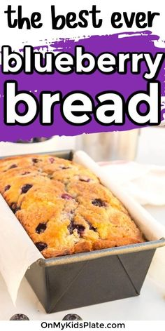 Homemade AMAZING Blueberry Bread- This is a super easy Blueberry Bread Recipe that is moist and delicious every time. Full of flavor, bursting with blueberries, you'll love this quick bread that tastes like a blueberry muffin.