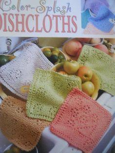COLOR-SPLASH DISHCLOTHS 15 Knit Designs Evelyn Clark #LeisureArts