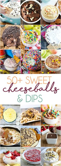 50+ Sweet Dips & Cheese Balls