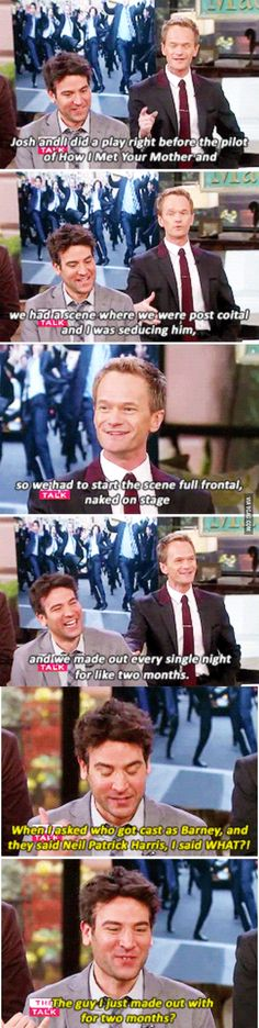 How I Met Your Other Father. starring Josh Radnor and Neil Patrick Harris. I don't really watch this show but this is funny How I Met Your Mother, Neil Patrick Harris, Himym, Fandoms, Thing 1, I Meet You, Just For Laughs, Laugh Out Loud, The Funny