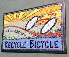 Mosaic sign by Rachel Rodi - Recycle Bicycle