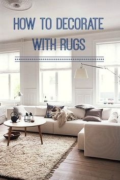 Top Tips Decorating With Rugs