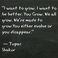 Grow ... :)