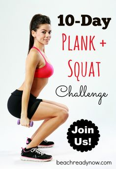 Plank and Squat Challenge - You don't need any equipment, just a desire to succeed. We will have a closed online support group (on Facebook) where each day you will get a set of exercises, a tip, a video, plus the support and encouragement required to make it happen. (Read MORE>>>) #fitness #beachreadynow