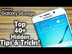 40+ Samsung Galaxy S6 Edge Tips & Tricks, Hidden Features, Gestures You MUST Know! - YouTube