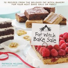Fat Witch bake sale : 67 recipes from the beloved Fat Witch Bakery for your next bake sale or party