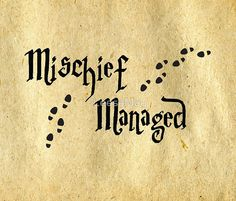 Image result for mischief managed