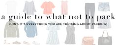 What Not To Pack : Europe Edition - from Kendi Everyday / http://www.bloglovin.com/viewer?blog=3412026&post=3101657183