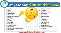 Ways to Say You are Welcome - English Study Here English Vocabulary Words, English Phrases, Learn English Words, English Study, English Grammar, English Language, English English, English Help, Improve English