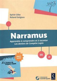 Narramus : Les deniers de Compère Lapin + album et CD-Rom: Amazon.fr: Sylvie Cèbe, Roland Goigoux: Livres