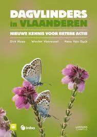Dagvlinders in Vlaanderen: nieuwe kennis voor betere actie/ Dirk Maes; Wouter Vanreusel; Hans Van Dyck Tielt: Lannoo, 2013 ISBN 9789401407908