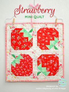 A Strawberry Quilt Pattern (ellis & higgs) Lap Quilts, Small Quilts, Mini Quilts, Quilt Blocks, Patchwork Quilting, Patchwork Ideas, Patchwork Designs, Quilting Tutorials, Quilting Projects