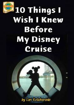 10 Things i Wish I Knew Before My Disney Cruise | PassPorter.com