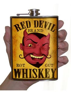 """""""Red Devil brand"""" Rot-Gut Whiskey, what more do I need to say? Make a statement with this cool flask.Cheers to style!Original art on a stainless steel h. Cool Flasks, Wedding Alcohol, The Devil Inside, Ange Demon, Vinyl Labels, Party Drinks, Cocktails, Custom Art, Satan"""