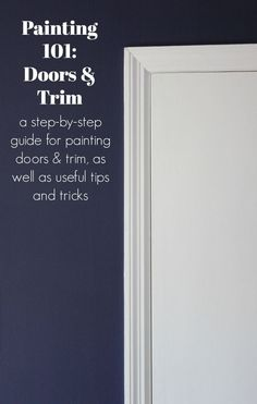 How to Paint Trim and Doors: A step-by-step guide for painting trim and doors including what kind of paint to use, what the best tools are and how to get a professional paint job. Painted Interior Doors, Interior Paint Colors, Interior Trim, Painted Doors, Home Interior, French Interior, Natural Interior, Luxury Interior, Interior Sketch
