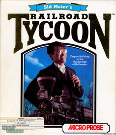 """Railroad Tycoon - The first of the """"tycoon"""" series to be released. Commodore Amiga, Pc Engine, Building An Empire, Old Computers, Old Games, Gaming Computer, Box Art, Golden Age, Games"""