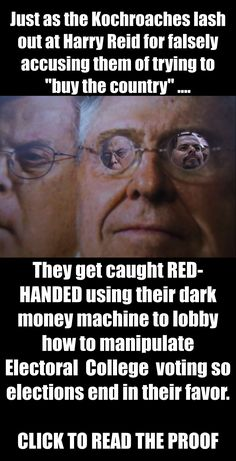 Republicans conspiring with billionaires to subvert our democracy. Vote out those that would destroy democracy, Nov 4th 2014.