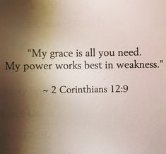 2 Corinthians 12:9                                                                                                                                                                                 More