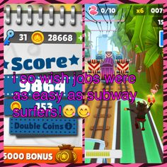 I so wish jobs were as easy as subway surfers