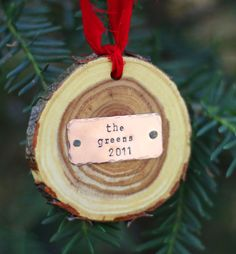 Amy: you guys should do this with your tree this year....  cut a slice off the bottom & make it into an ornament....
