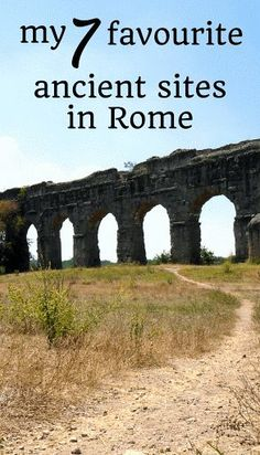 My 7 Favourite Ancient Sites in Rome