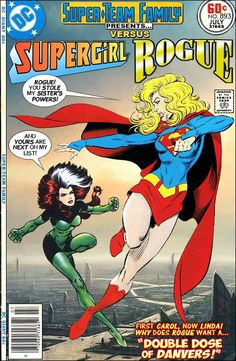 Super-Team Family: The Lost Issues!: Supergirl Vs. Rogue