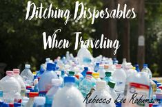 How to ditch disposables when traveling
