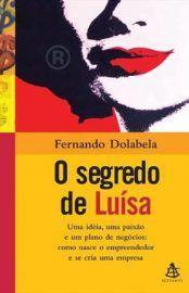 Baixar Livro O Segredo de Luisa - Fernando Dolabela em PDF, ePub e Mobi ou ler online