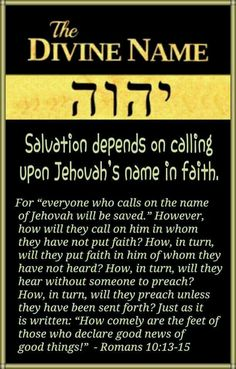The Divine Name. Salvation depends on calling upon Jehovah's name in faith.