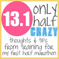 13.1: Only Half Crazy -Thoughts & Tips from Training for my First Half (including how it's affecting my weight loss with before and after pics!) #running #halfmarathontraining